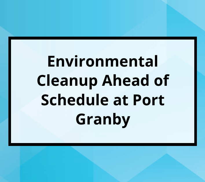 Port Granby Ahead of Schedule