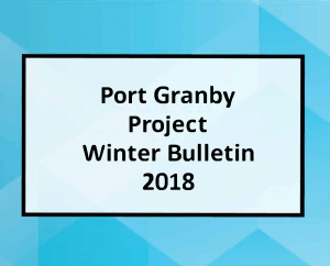 Port Granby Project Winter Bulletin 2018