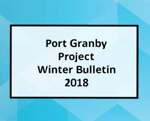 Port Granby Project Winter Bulletin 2018